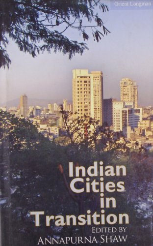 Indian Cities in Transition: Annapurna Shaw (ed.)