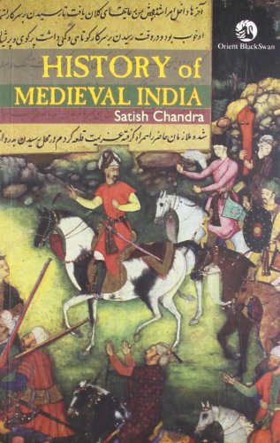 History of Medieval India, 800-1700: Chandra Satish