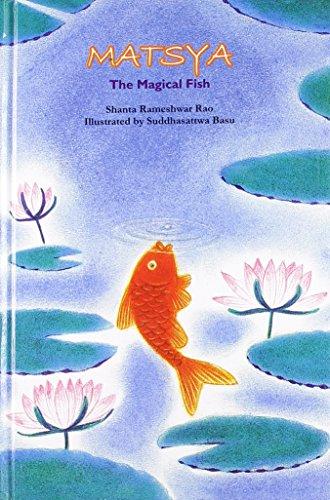 Matsya: The Magical Fish: Shanta Rameshwar Rao