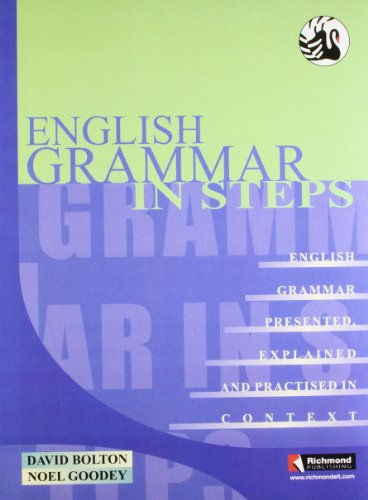 English Grammar in Steps: David Bolton,Noel Goodey