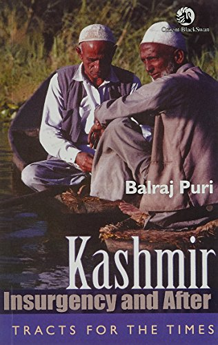 Kashmir: Insurgency and After: Balraj Puri