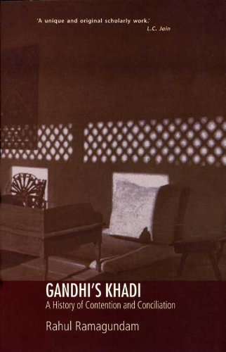 9788125034643: Gandhi`s Khadi: A History of Contention and Conciliation