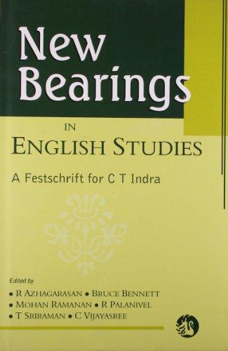 New Bearings in English Studies : A: R Azhagarasan; Bruce