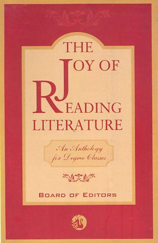 The Joy of Reading Literature: Selected Prose and Poetry: Editorial Board