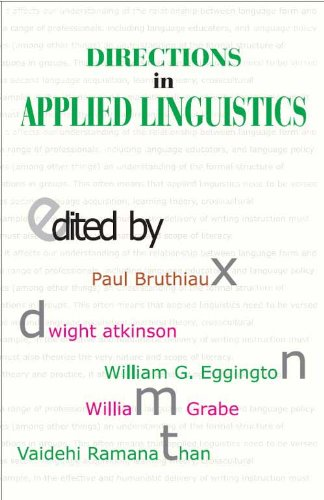 Directions in Applied Linguistics: Essays in Honour of Robert B. Kaplan: Paul Bruthiaux, Dwight ...