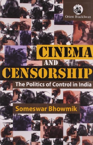 9788125036654: Cinema and Censorship: The Politics of Control in India