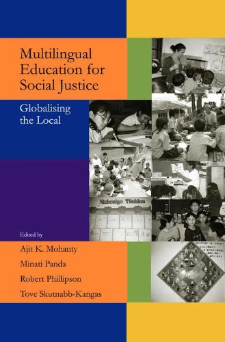 Multilingual Education for Social Justice: Globalising the: Ajit K. Mohanty,