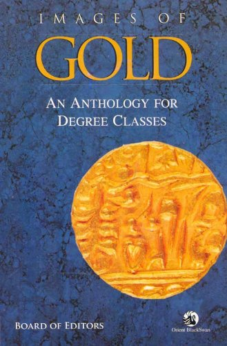 Images of Gold: An Anthology for Degree Classes: Board (Ed.)