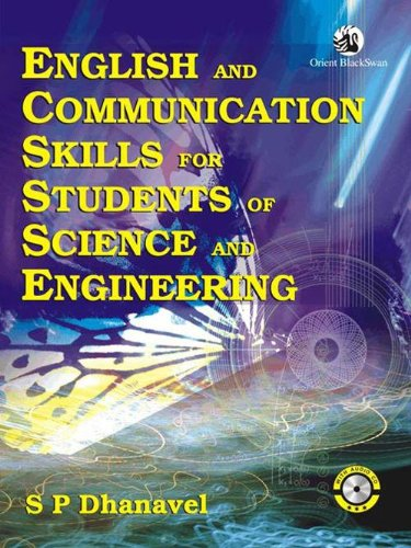 English and Communication Skills for Students of Science and Engineering: S P Dhanavel