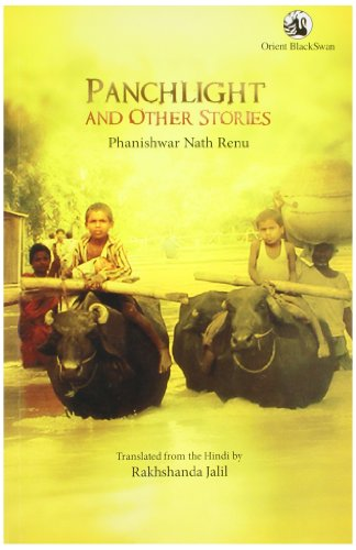 Panchlight and Other Stories: Phanishwar Nath Renu