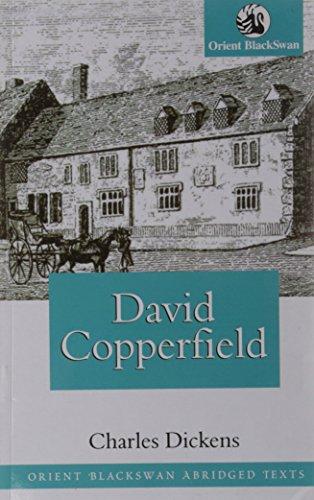 David Copperfield (Series: Orient BlackSwan Abridged Texts): Charles Dickens