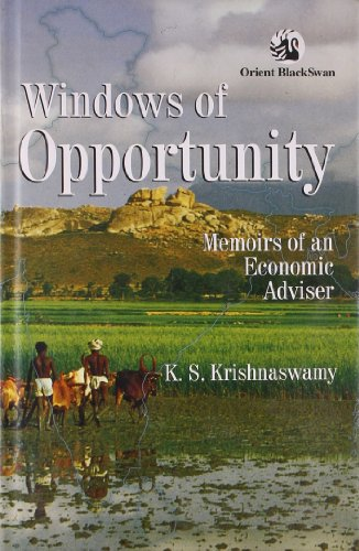 Windows of Opportunity: Memoris of an Economic: K.S. Krishnaswamy