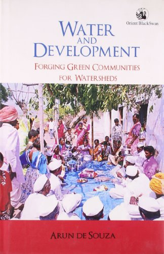 9788125039921: Water and Development: Forging Green Communities for Watersheds