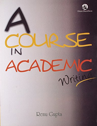 9788125040095: A Course in Academic Writing