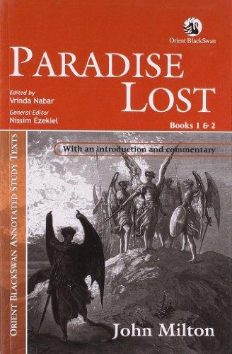 Paradise Lost (Books 1 and 2): John Milton (Author), Nissim Ezekiel, Vrinda Nabar & Ajanta Paul (...
