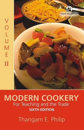 Modern Cookery: For Teaching and the Trade: Thangam E. Philip