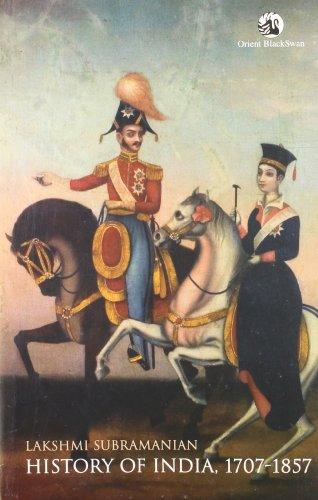 9788125040934: History of India 1707-1857