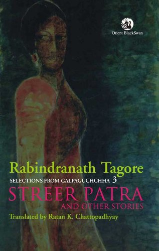 9788125040989: Selections from Galpaguchchha Vol 3: Streer Patra and Other Stories