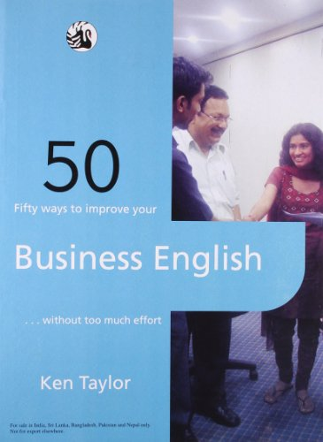 Fifty Ways to Improve Your Business English: Ken Taylor