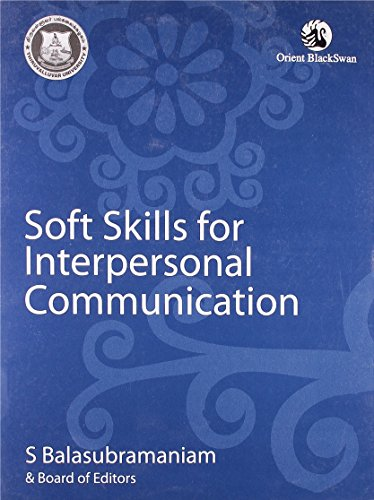 Soft Skills for Interpersonal Communication: S. Balasubramaniam