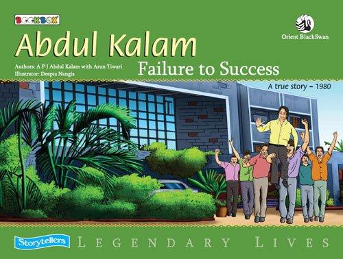 Failure to Success: APJ Abdul Kalam and Arun Tiwari