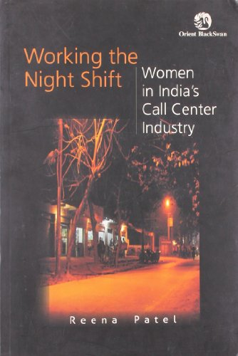 9788125042655: Working the Night Shift - Women in India's Call Center Industry