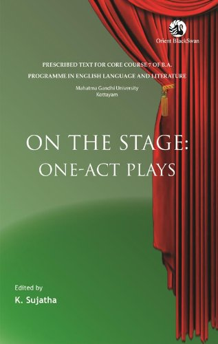 On the Stage: One-Act Plays: K. Sujatha (Ed.)