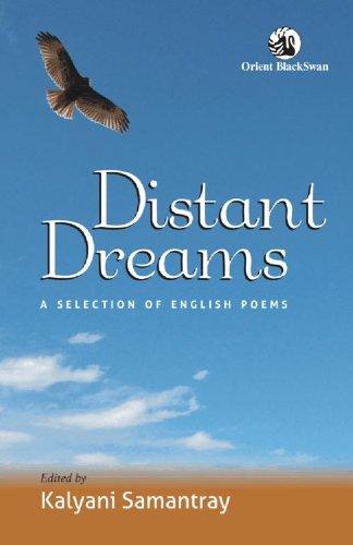 Distant Dreams: A Selection of English Poems: Kalyani Samantray(Ed.)