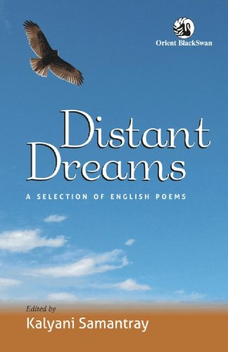 Distant Dreams: A Selection of English Poems: Kalyani Samantray(Ed.)