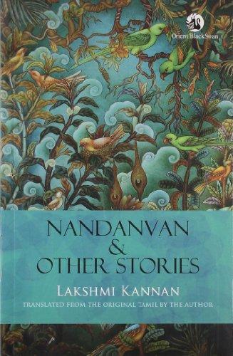 Nandanvan & Other Stories: Lakshmi Kannan (Author