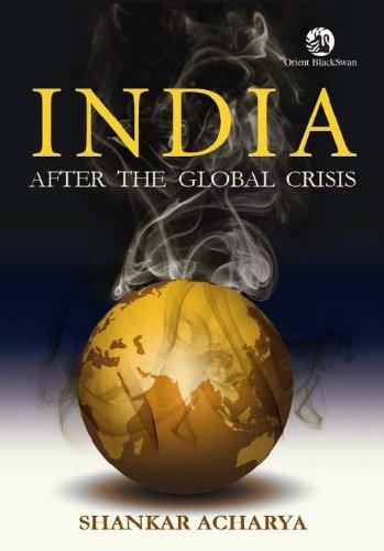 India After the Global Crisis: Shankar Acharya