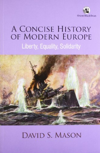 9788125045335: A Concise History of Modern Europe: Liberty, Equality, Solidarity