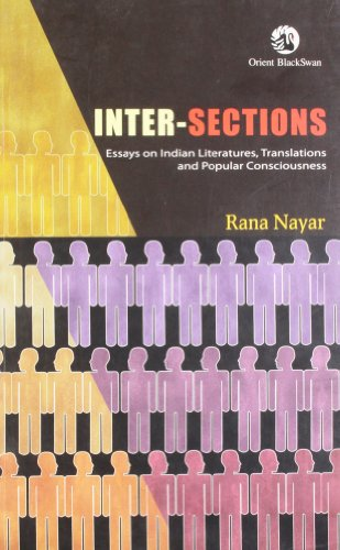 9788125045540: Inter-sections: Essays on Indian Literatures, Translations and Popular Consciousness