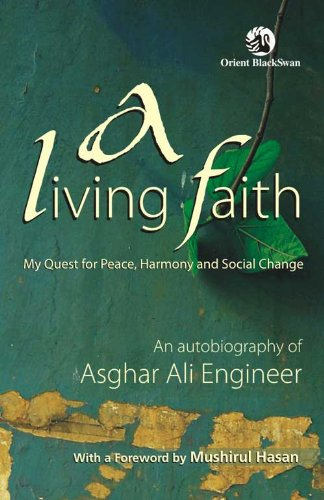 A Living Faith: My Quest For Peace, Harmony and Social Change