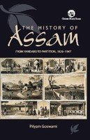 Assam: From Yandabo to Partition: Priyam Goswami