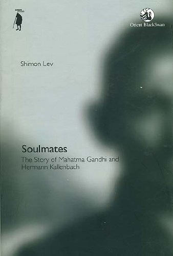 9788125046998: Soulmates: The Story of Mahatma Gandhi and Hermann Kallenbach