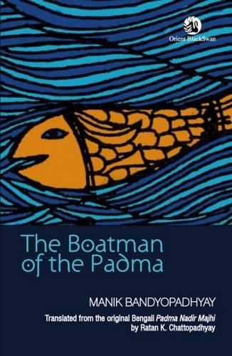 The Boatman of the Padma: Manik Bandyopadhyay (Author)