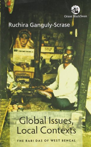 9788125050520: Global Issues, Local Contexts: The Rabi Das of West Bengal