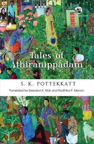 Tales of Athiranippadam: S. K. Pottekkatt