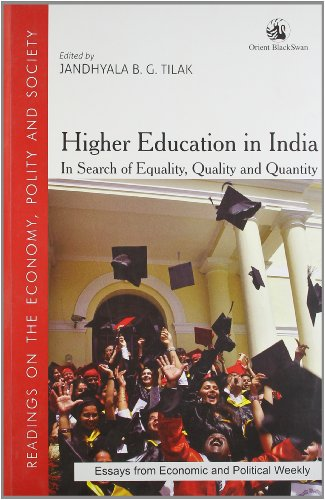 Higher Education in India: In Search of: Jandhyala B.G. Tilak