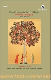 People's Linguistic Survey of India: Volume Thirty-Eight: edited by G.