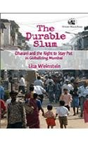 9788125055082: The Durable Slum: Dharavi and the Right to Stay Put in Globalizing Mumbai