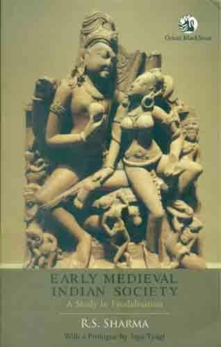 9788125056119: Early Medieval Indian Society: A Study in Feudalisation