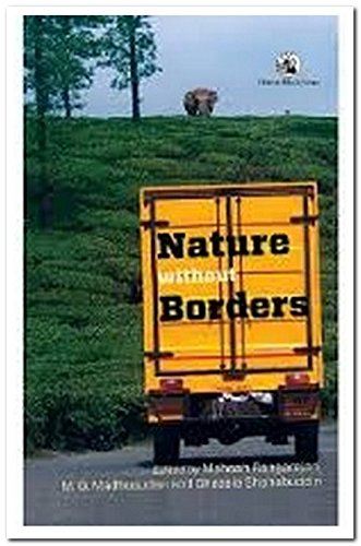 Nature without Borders: Mahesh Rangarajan, M.D. Madhusudan & Ghazala Shahabuddin (Eds)