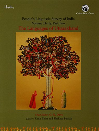People's Linguistic Survey of India: Volume 30: edited by Uma