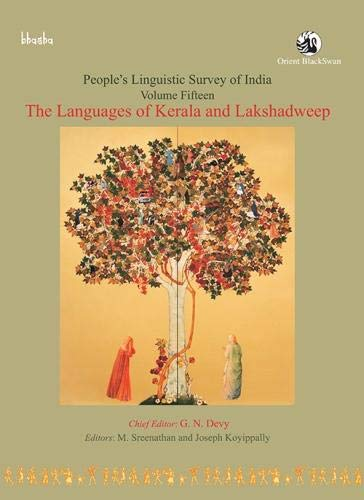 People's Linguistic Survey of India: Volume 15: The Languages of Kerala and Lakshadweep: edited...