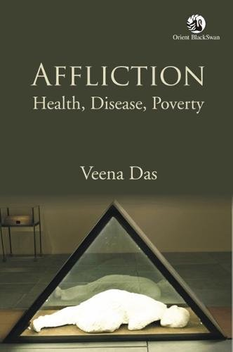 9788125057321: Affliction: Health, Disease, Poverty