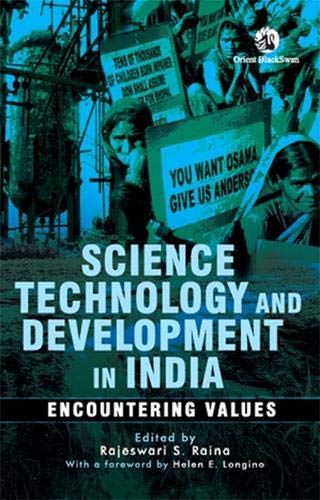Science, Technology and Development in India: Encountering: Rajeswari S. Raina
