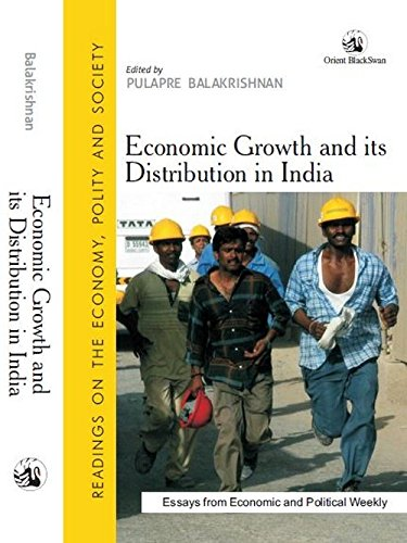 Economic Growth and its Distribution in India: edited by Pulapre