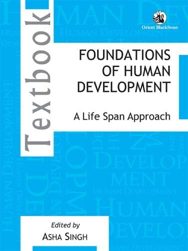 Foundations of Human Development: Asha Singh